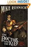 The Doctor and the Kid: A Weird West Tale (Weird West Tales)
