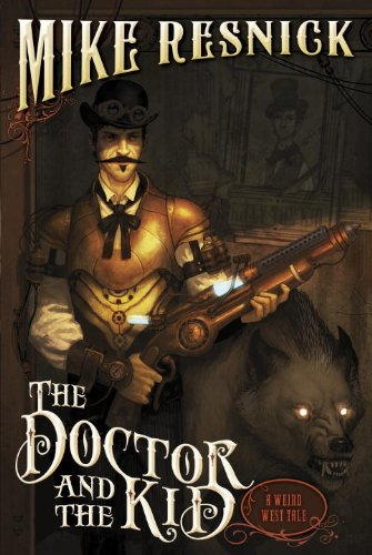 Image of The Doctor and the Kid: A Weird West Tale (Weird West Tales)