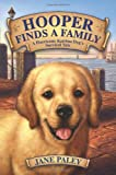 img - for Hooper Finds a Family: A Hurricane Katrina Dog's Survival Tale book / textbook / text book