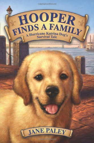 Hooper Finds A Family: A Hurricane Katrina Dog'S Survival Tale front-949478