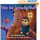 Otto the Grouchy Owl (An Awesome illustrated children's picture book that teaches a good moral lesson for Ages...
