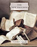 The New Freedom