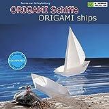 ORIGAMI Schiffe /ORIGAMI ships: Vom Ruderboot zum Flugzeugträger (Origami Schiffe falten aus Aquapapier)
