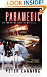 Paramedic: On the Front Lines of Medi...