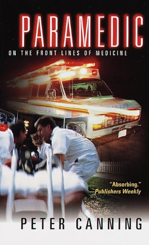 Paramedic: On the Front Lines of Medicine PDF