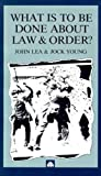 img - for What Is to Be Done About Law and Order? book / textbook / text book