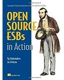 Open-Source ESBs in Action