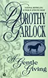 A Gentle Giving (0446359904) by Garlock, Dorothy