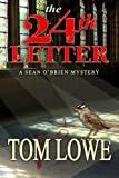 The 24th Letter (Sean OBrien Mystery / Thriller) (Volume 2)