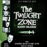 The Twilight Zone Radio Dramas, Volume 14 (Fully Dramatized Audio Theater hosted by Stacy Keach)