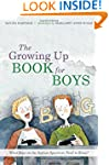 Growing Up Guide for Boys, The: What...