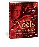 echange, troc Laurent Chollet, Armelle Leroy - Les Noëls de notre enfance