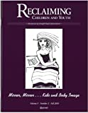img - for Mirror, Mirror....Kids and Body Image (Reclaiming Children and Youth, Volume 9, Issue 3) book / textbook / text book