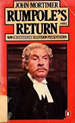 Rumpole's Return : A Novel