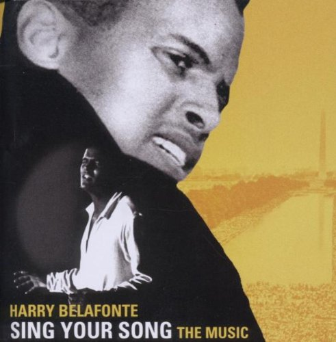 Harry Belafonte - Sing Your Song: The Music - Zortam Music