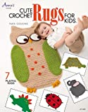 Cute Crochet Rugs for Kids (Annies Crochet)