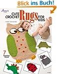 Cute Crochet Rugs for Kids (Annie's C...