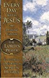 Every Day with Jesus: The Lord's Prayer (Every Day with Jesus Devotional Collection) (080542735X) by Hughes, Selwyn
