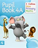 Collins New Primary Maths. 4a, Pupil Book
