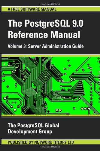 PostgreSQL Reference Manual - Volume 3: Server Administration Guide