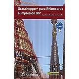 GRASSHOPPER PARA RHINOCEROS E IMPRESION 3D. MEDIAactive
