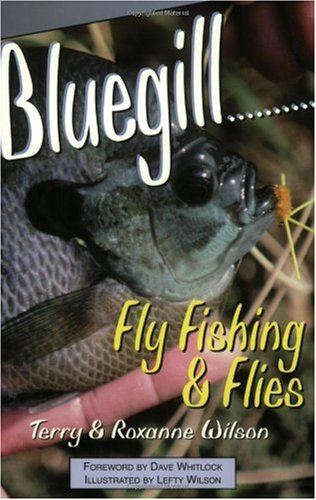 Bluegill Fly Fishing & Flies: Illusions in Fly Tying