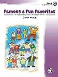 Famous & Fun Favorites, Book 4 (Early Intermediate): 16 Appealing Piano Arrangements