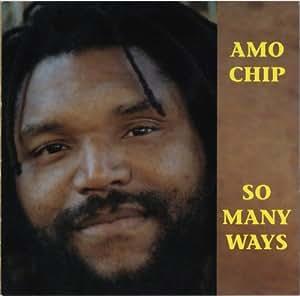 Amo Chip - So Many Ways