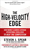 img - for The High-Velocity Edge: How Market Leaders Leverage Operational Excellence to Beat the Competition book / textbook / text book