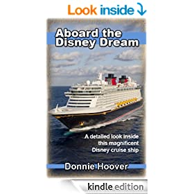 Disney Cruise: Aboard The Disney Dream - A detailed look inside this magnificent Disney cruise ship