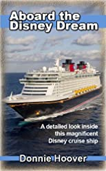 Aboard The Disney Dream - A detailed look inside this magnificent Disney cruise ship