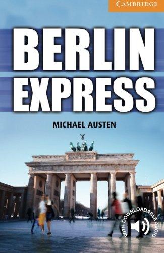 CER4: Berlin Express Level 4 Intermediate (Cambridge English Readers)