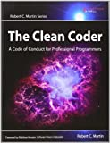The Clean Coder: A Code of Conduct for Professional Programmers (Robert C  Martin) by Martin, Robert C  (2011) Paperback