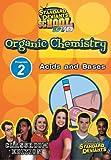 echange, troc Sds Organic Chemistry Module 2: Acids & Bases [Import USA Zone 1]