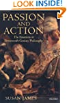 Passion and Action: The Emotions in S...