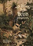img - for A New Zealand Book of Beasts: Animals in Our Culture, History and Everday Life by Annie Potts (2014-03-01) book / textbook / text book