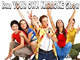 RUN YOUR OWN KARAOKE SHOW