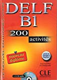 img - for Delf B1 200 Activities [With CD (Audio) and Key] (French Edition) by Normand, Isabelle, Lescure, Richard (2008) Paperback book / textbook / text book