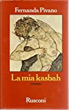 La mia kasbah: Romanzo (Narrativa Rusconi) (Italian Edition)