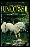 Unicorns 2 (Magic Tales Anthology Series) (0441845649) by Dann, Jack