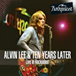 Alvin Lee & Ten Years Later - Live At...