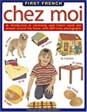 img - for First French: Chez Moi book / textbook / text book