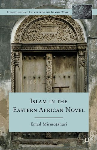 Islam in the Eastern African Novel (Literatures and Cultures of the Islamic World)