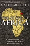 The State of Africa: A History of the...