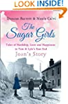 The Sugar Girls - Joan's Story: Tales...
