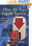 Lean for the Public Sector: The Pursu...