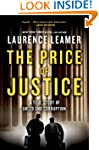 The Price of Justice: A True Story of...