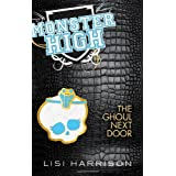 The Ghoul Next Door: Number 2 in series (Monster High)by Lisi Harrison