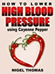 How to Lower High Blood Pressure usin...