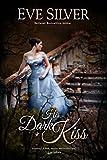 His Dark Kiss (Dark Gothic Book 2)